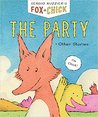 Fox & Chick: The Party: and Other Stories