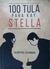 100 Tula Para Kay Stella by Jason Paul Laxamana
