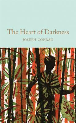 Heart of Darkness: & Other Stories