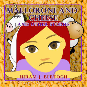 malloroni-and-cheese-and-other-stories