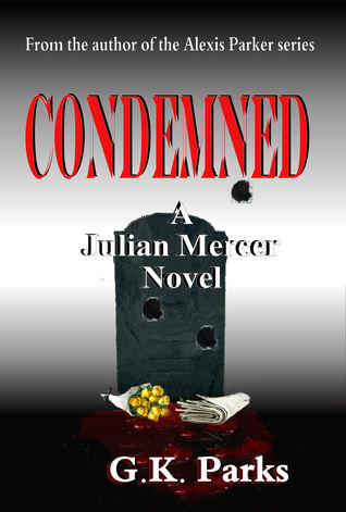 Condemned by G.K. Parks