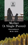 Mother - A Single Parent