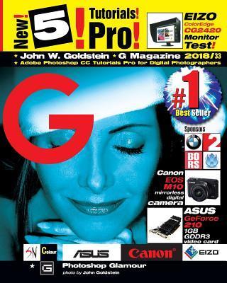 G Magazine 2018/33: Adobe Photoshop CC Tutorials Pro for Digital Photographers