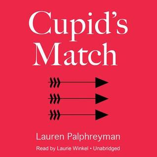 Cupid's Match: A Hachette Audiobook Powered by Wattpad Production
