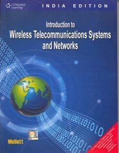 Introduction to Wireless Telecommunications Systems and Networks