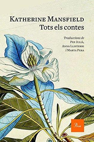Tots els contes: Traduccions de Pep Julià, Anna Llisterri i Marta Pera