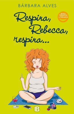 Respira, Rebecca, Respira por Bárbara Alves