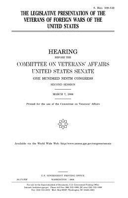 The Legislative Presentation of the Veterans of Foreign Wars of the United States