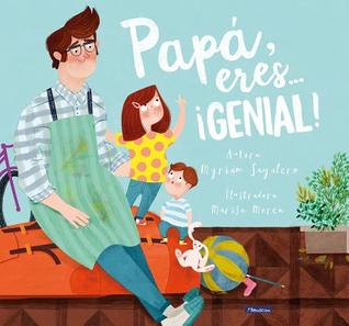 Papa, Eres ... Genial! / Dad, You Are Awesome! por Sayalero