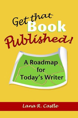 get-that-book-published-a-roadmap-for-today-s-writer