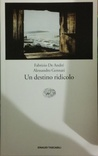 Un destino ridicolo by Fabrizio de André