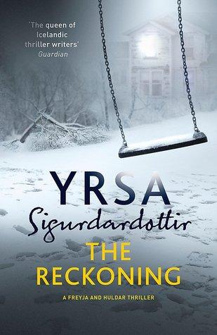 The Reckoning by Yrsa Sigurðardóttir