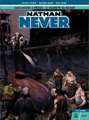 Nathan Never n. 20: Cacciatori e prede - Il segreto di Reiser