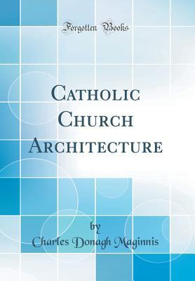 catholic-church-architecture-classic-reprint