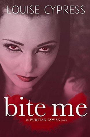 Bite Me (The Puritan Coven Series Book 1)