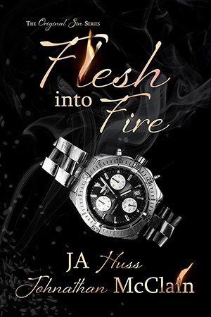 BOOK BLITZ:  FLESH INTO FIRE by JA Huss and Johnathan McLain