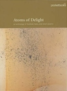 Atoms of Delight: An Anthology of Scottish Haiku