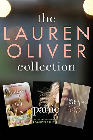 The Lauren Oliver Collection: Before I Fall, Panic, Vanishing Girls