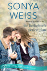 The Firefighter's Perfect Plan (Fire and Sparks #2)