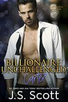 Billionaire Unchallenged: Carter (The Billionaire's Obsession #13)