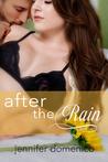 Turn Towards the Sun: After the Rain (Sunflower Trilogy, #2)
