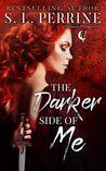 The Darker Side of Me (Ravana Moon, #1)