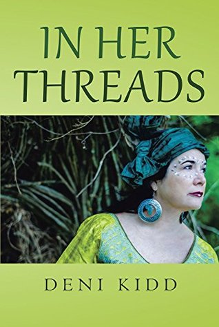 In Her Threads: A collection of short stories depicting how cultural struggles and a pure will to survive has led to countless Refugees being introduced ... wholly unknown world, America with compass