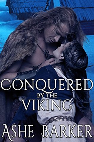 Conquered by the Viking by Ashe Barker