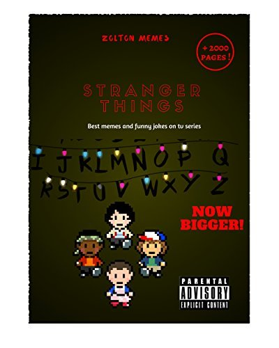 Stranger Things: Best memes and jokes on tv series ( Adult Content) ( New bigger release)
