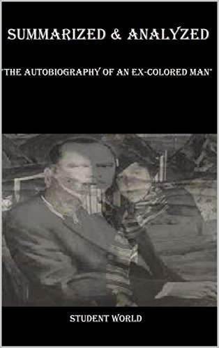 "Summarized & Analyzed: ""The Autobiography of an Ex-Colored Man"""