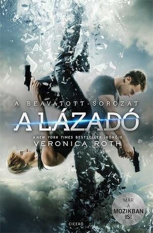 A lázadó (Divergent, #2)