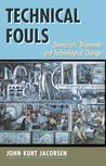 Technical Fouls: Democracy and Technological Change