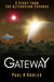 Gateway by Paul B. Kohler