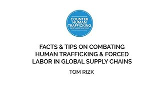 Tom Rizk   Facts and Tips on Countering Human Trafficking