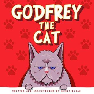 Children's book: Godfrey the cat: Children's books by age 5-8 , Children's story books by age 3-5, Children's books about cats