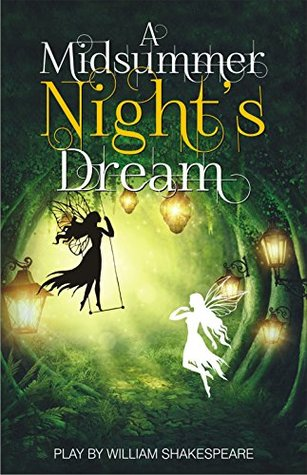A Midsummer Night's Dream [Paperback] [Jan 01, 2017] WILLIAM SHAKESPEARE