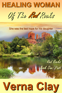 Healing Woman of the Red Rocks (Red Rocks Trilogy Book 1)