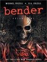 Bender  (Bender, Volume 1)
