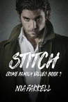 Stitch (Crime Family Values, #1)
