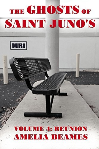 Reunion (The Ghosts of Saint Juno's Book 4)