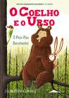 O Coelho e o Urso 2: O Pica-Pau Barulhento!