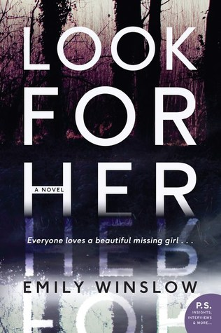 Look For Her by Emily Winslow