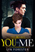 You to Me by Lyn Forester