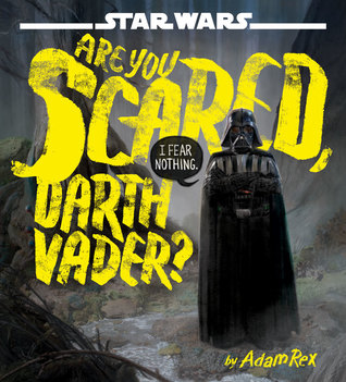 Star Wars: Are You Scared, Darth Vader?