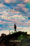 Stratification by Ilsa Evans