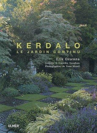 Kerdalo : Le jardin continu
