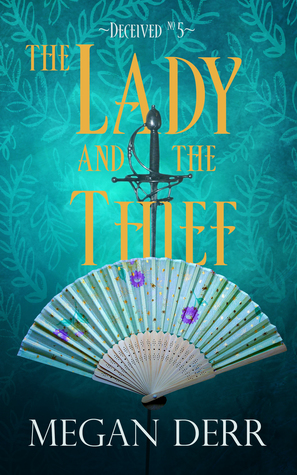 The Lady and the Thief (Deceived, #5)