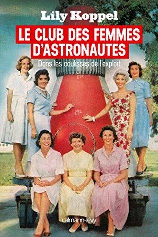 Le club des femmes dastronautes