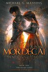 Mordecai (The Riven Gates, #1)