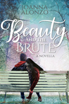 Beauty and the Brute  (The Sacred Scarred, #2)